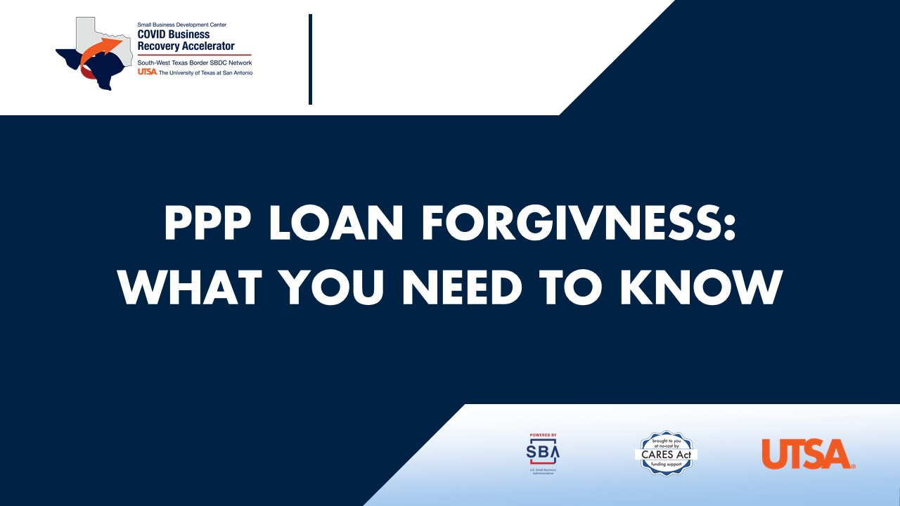 PPP Loan Forgiveness What You Need to Know