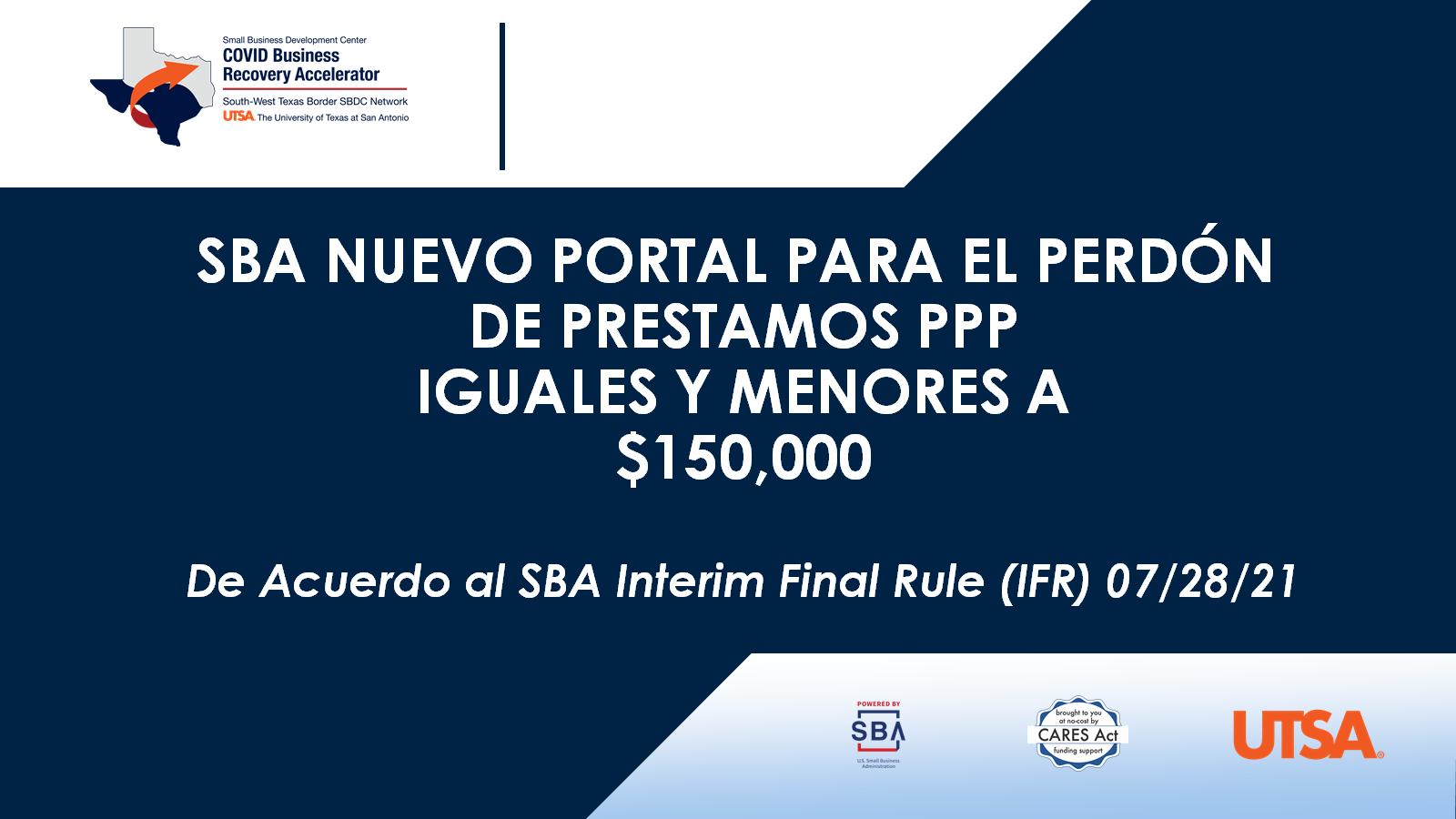 SBA Nuevo Portal Para El Perdón de Prestamos PPP Iguales y Menores a $150,000